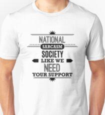 National Sarcasm Society - Funny Saying  Unisex T-Shirt