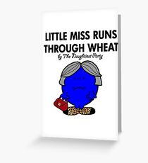 LITTLE MISS RUNS THROUGH WHEAT - THERESA MAY - CONSERVATIVE PARTY Greeting Card