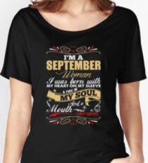 I'm a september woman Women's Relaxed Fit T-Shirt