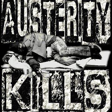 AUSTERITY KILLS by Paparaw