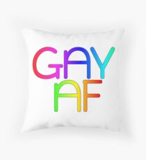 Gay AF - Show your pride with pride! Throw Pillow