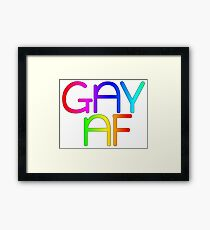 Gay AF - Show your pride with pride! Framed Print