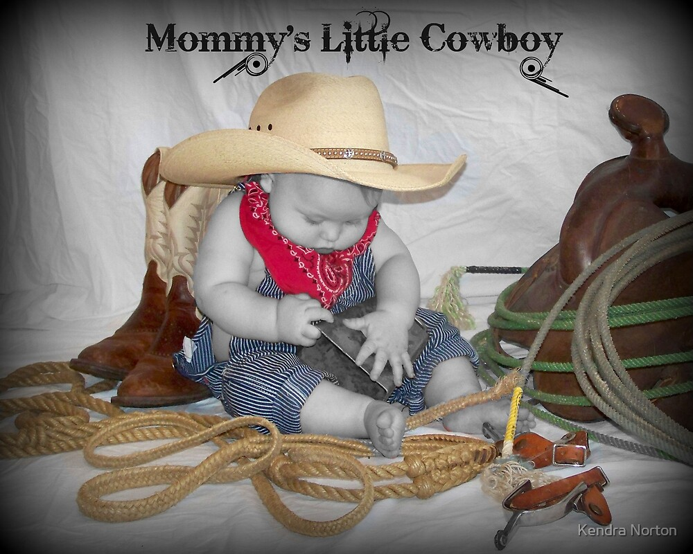 mommy's little cowboy by Kendra Norton
