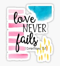 Love Never Fails 1 Corinthians 13:8 Sticker