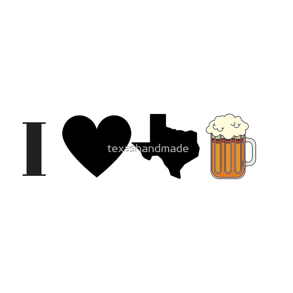 I Love Texas Beer in black by texashandmade
