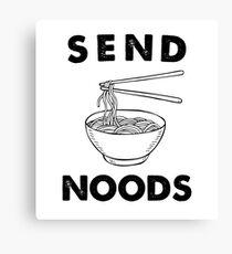 Send Noods Canvas Print