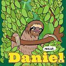 EVERYONE RELAX - Daniel Sloth by James Fosdike