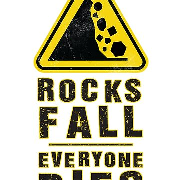 Rocks Fall - Everyone Dies by Kallistiae