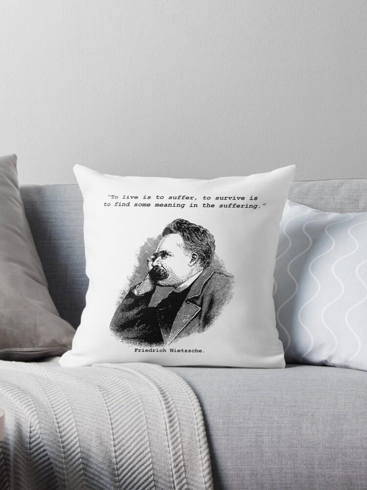 Friedrich Nietzsche To Live Is To Suffer Quote Design Throw