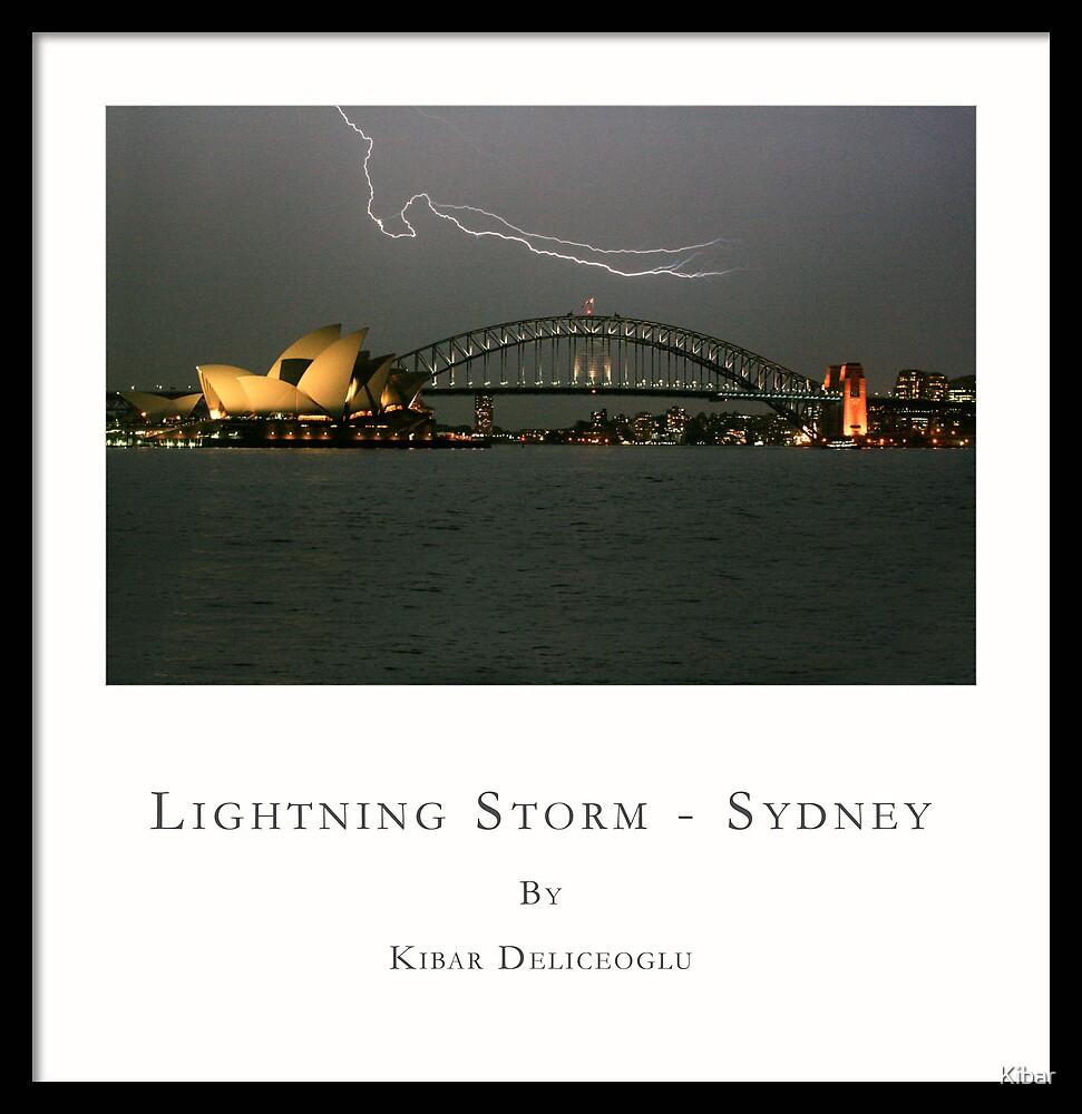 Lightning Storm ,Sydney by Kibar