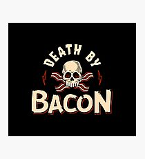 Death By Bacon Photographic Print