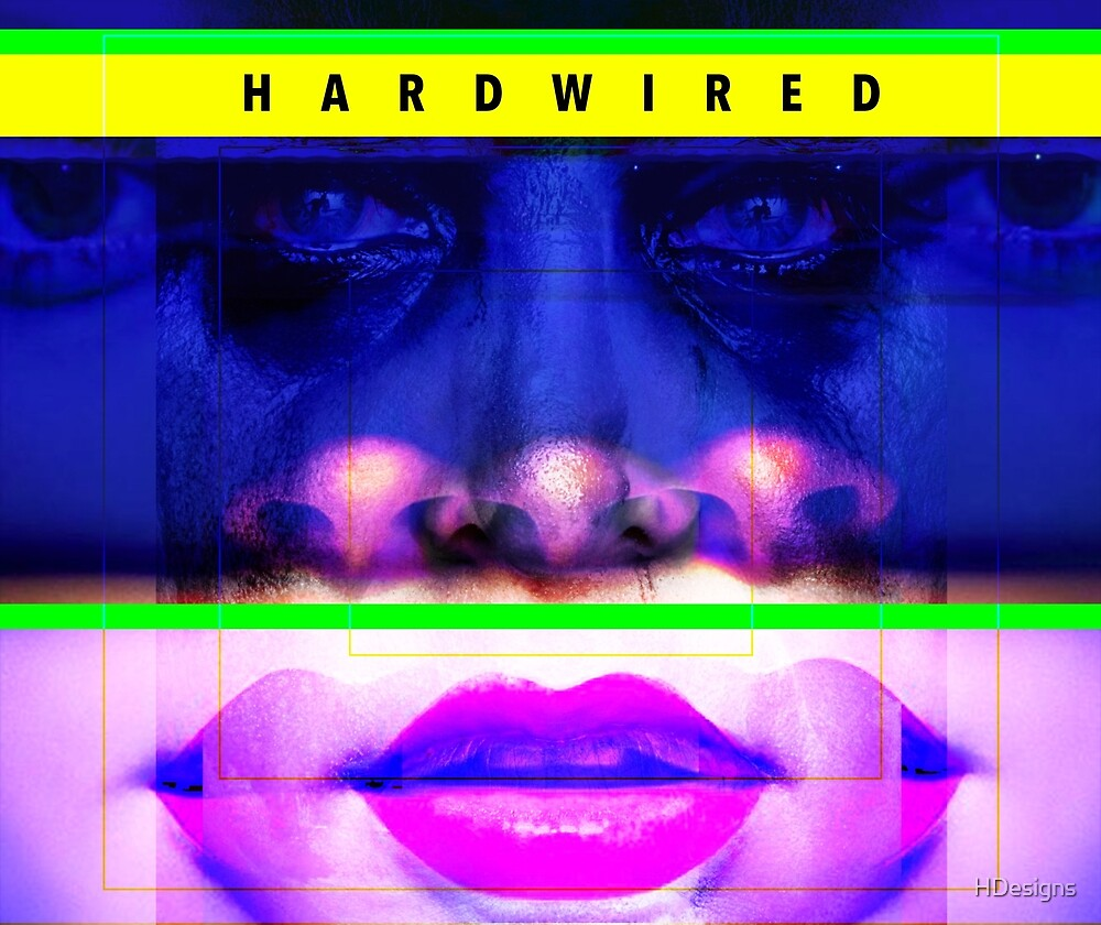 Hardwired by HDesigns