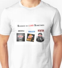 'Science is a liar sometimes' T-Shirt