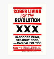 Straight edge XXX Radical politics Art Print