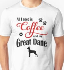 Coffee and my Great Dane Unisex T-Shirt