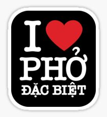 I love pho dac biet (special) Sticker