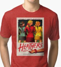 Heathers: The Musical Tri-blend T-Shirt