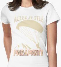 ALLEZ JE FILE, J'AI PARAPENTE Women's Fitted T-Shirt