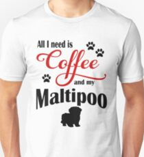 Coffee and my Maltipoo Unisex T-Shirt