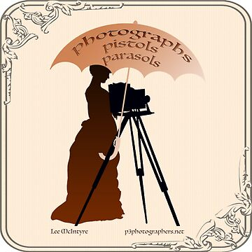 Photographs, Pistols & Parasols by leemcintyre