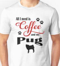 Coffee and my Pug Unisex T-Shirt