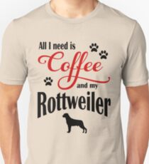 Coffee and my Rottweiler Unisex T-Shirt