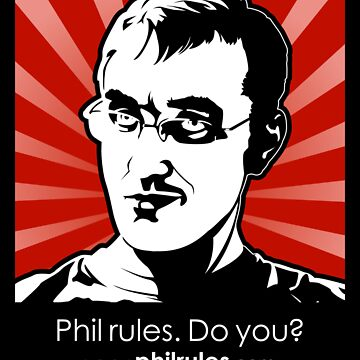 Phil Rules. Do you? (Personal) by philrules
