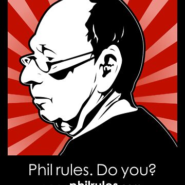 Phil Rules. Do you? (Pearlstein) by philrules