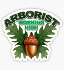 Arborist working high Sticker