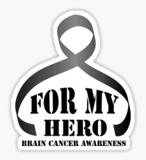 For my Hero Brain Cancer Awareness Gift Sticker