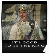 It's Good to be the King - Mel Brooks Poster