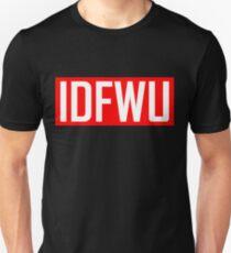 IDFWU - Red and White Unisex T-Shirt