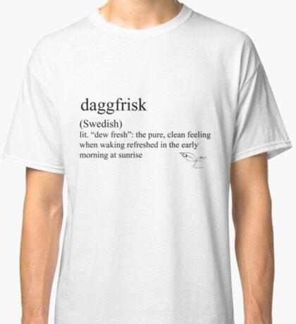 Daggfrisk (Swedish) statement tees & accessories Classic T-Shirt