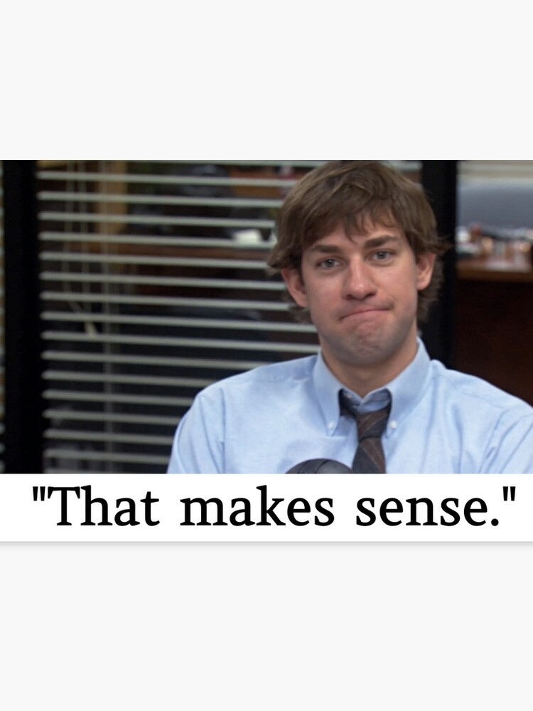 The Office Jim Halpert That Makes Sense John Krasinski Quote and Face |  Canvas Print