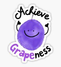 Achieve Grapeness - Punny Garden Sticker