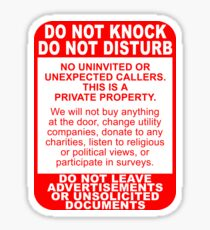 Do not knock. Do not disturb. Private property. No soliciting. Sticker