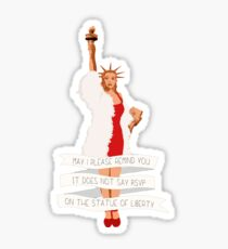 It Does Not Say RSVP On The Statue Of Liberty Sticker
