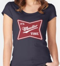 it's mueller time Women's Fitted Scoop T-Shirt