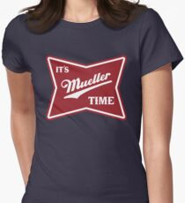 it's mueller time Women's Fitted T-Shirt