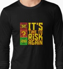 It's Time to Risk Again Long Sleeve T-Shirt