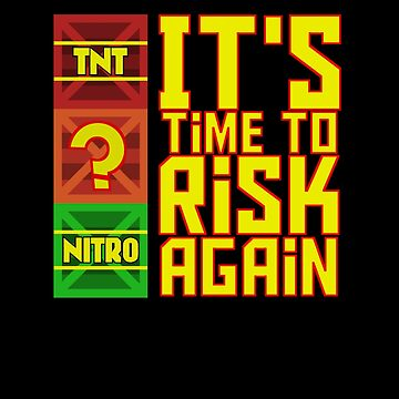 It's Time to Risk Again by ScakkoDesign