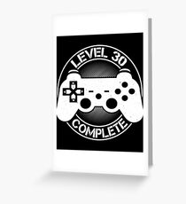 Level 30 Complete Shirt Greeting Card