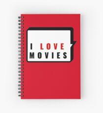 I Love Movies! Spiral Notebook