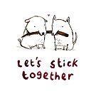 Let's Stick Together by Sophie Corrigan