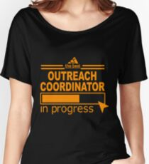 OUTREACH COORDINATOR BEST COLLECTION 2017 Women's Relaxed Fit T-Shirt