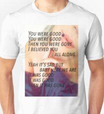 It was good...  T-Shirt