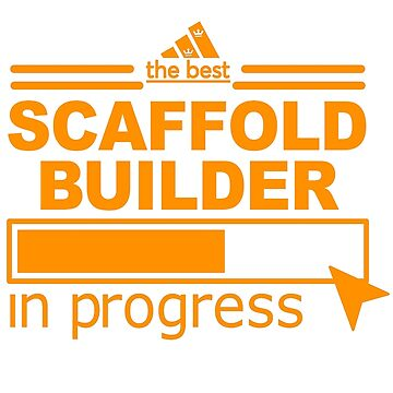 SCAFFOLD BUILDER BEST COLLECTION 2017 by scarletlongan