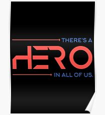 There's A Hero In All of Us Poster