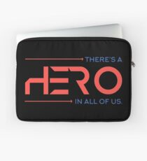 There's A Hero In All of Us Laptop Sleeve