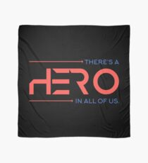 There's A Hero In All of Us Scarf